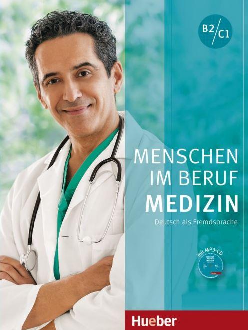 Menschen im Beruf Medizin B2/C1 (Hueber)